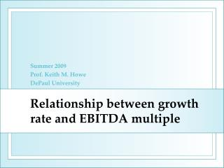 Relationship between growth rate and EBITDA multiple