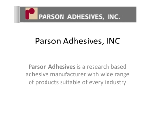 Prodcuts List of Parson Adhesives, INC