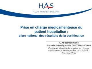 Prise en charge m dicamenteuse du patient hospitalis  :  bilan national des r sultats de la certification