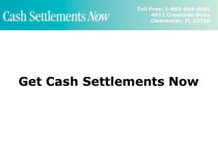 Get Cash Settlements Now