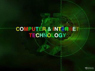 COMPUTER  INTERNET   TECHNOLOGY
