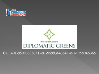 Diplomatic Greens New Projects @ 9599363363