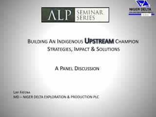 Building An Indigenous Upstream Champion Strategies, Impact  Solutions
