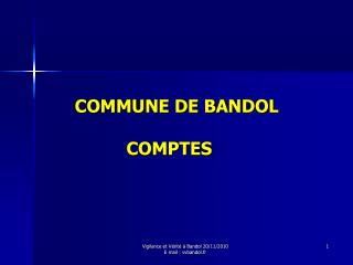 COMMUNE DE BANDOL                        COMPTES