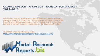 Global Speech-to-speech Translation Market 2012-2016