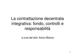 La contrattazione decentrata integrativa: fondo, controlli e responsabilit