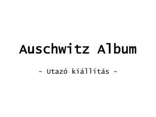 Auschwitz Album