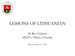 LESSONS OF LITHUANIAN
