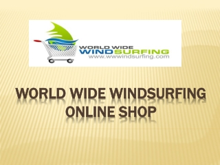 Windsurfing Online shop offer Wind Surfing Equipment for Beginners