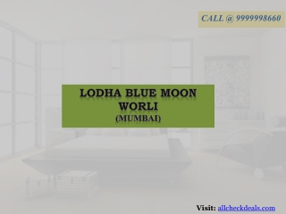 Lodha Blue Moon