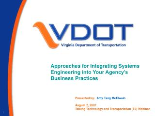 Approaches for Integrating Systems Engineering into Your Agency s Business Practices