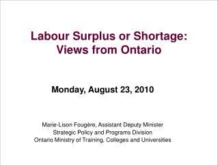 Labour Surplus or Shortage:  Views from Ontario
