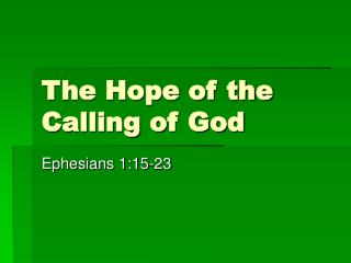 The Hope of the Calling of God