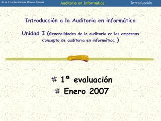 Introducci n a la Auditoria en inform tica  Unidad I Generalidades de la auditoria en las empresas Concepto de auditoria
