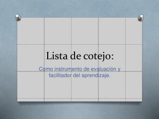 Lista de cotejo:
