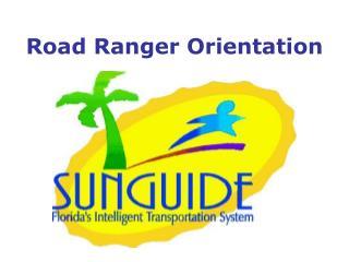 Road Ranger Orientation