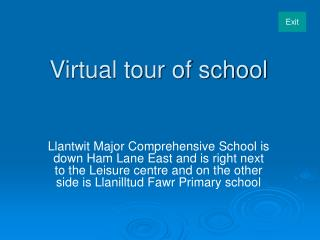 Virtual tour of school