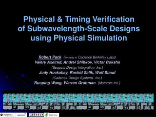Physical  Timing Verification  of Subwavelength-Scale Designs  using Physical Simulation