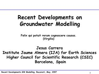 Recent Developments on Groundwater Modelling