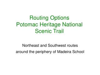 Routing Options Potomac Heritage National Scenic Trail