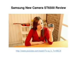 Samsung New Camera ST6500 Review