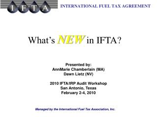 What s NEW in IFTA