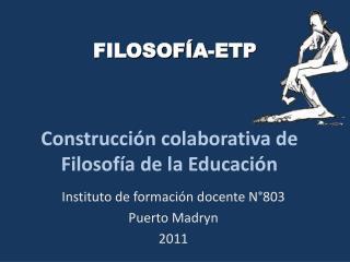 Construcci n colaborativa de Filosof a de la Educaci n