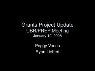 Grants Project Update UBR