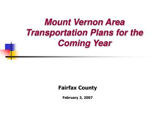 Mount Vernon Area Transportation Plans for the Coming Year