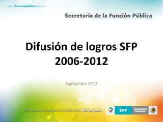 Difusi n de logros SFP 2006-2012