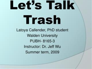 Let s Talk Trash