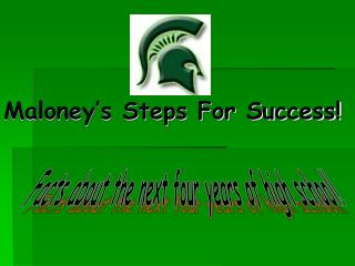 Maloney s Steps For Success