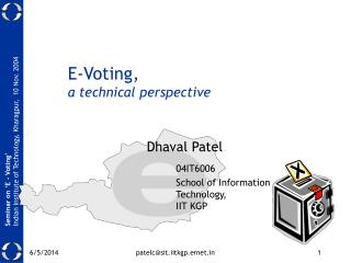 E-Voting,  a technical perspective