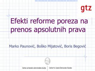 Efekti reforme poreza na prenos apsolutnih prava