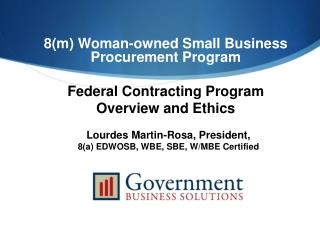 8m Woman-owned Small Business Procurement Program  Federal Contracting Program  Overview and Ethics