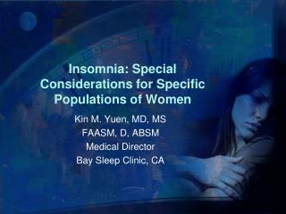 Insomnia: Special Considerations for Specific Populations of Women