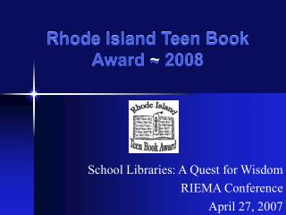 Rhode Island Teen Book Award  2008
