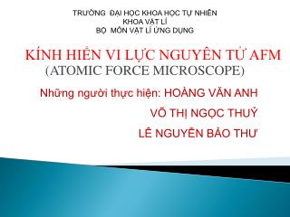K NH HIN VI LC NGUY N T AFM ATOMIC FORCE MICROSCOPE