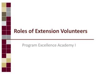 Roles of Extension Volunteers