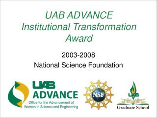 UAB ADVANCE  Institutional Transformation  Award