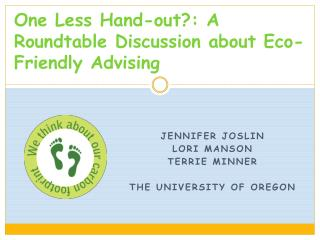 One Less Hand-out: A Roundtable Discussion about Eco-Friendly Advising