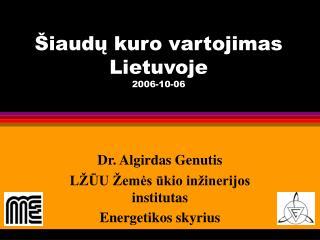 iaudu kuro vartojimas Lietuvoje  2006-10-06