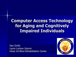 Computer Access Technology for Aging and Cognitively Impaired Individuals