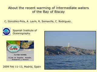 About the recent warming of intermediate waters  of the Bay of Biscay