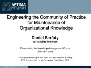Engineering the Community of Practice  for Maintenance of  Organizational Knowledge