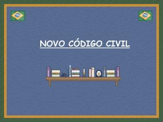 NOVO C DIGO CIVIL