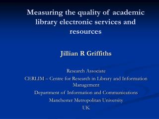 Measuring the quality of academic library electronic services and resources