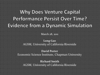 Why Does Venture Capital Performance Persist Over Time Evidence from a Dynamic Simulation