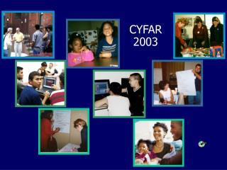 CYFAR  2003