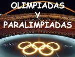 Lo importante en los Juegos Ol mpicos Y Paral mpicos no es ganar sino participar.   Lo esencial en la vida no es vencer